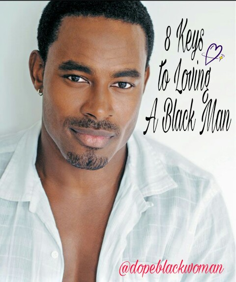 8 Tips for Loving A BlackMan
