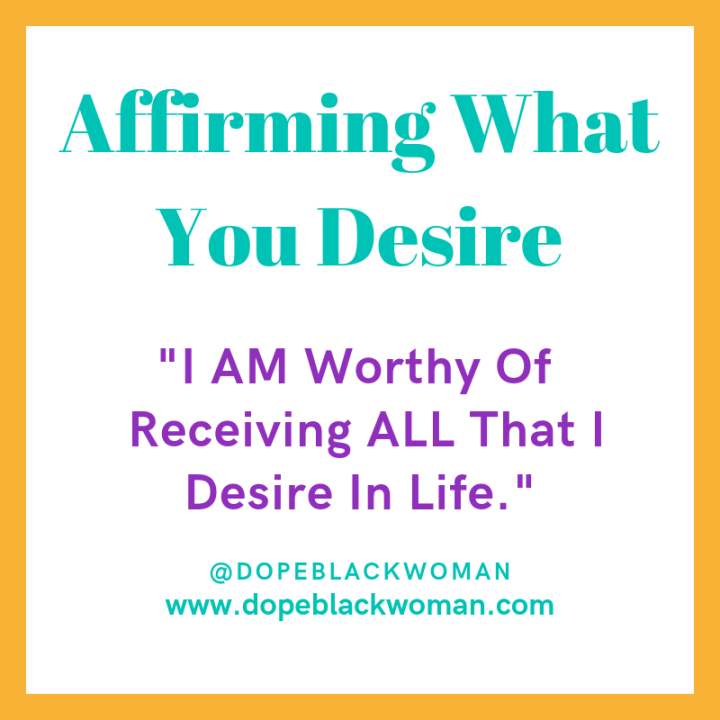 Affirming What YouDesire